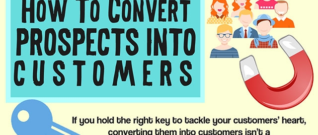How To Convert Prospects Into Customers