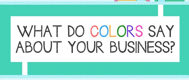 what do colors say about your business